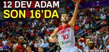 12 Dev adam son 16'da